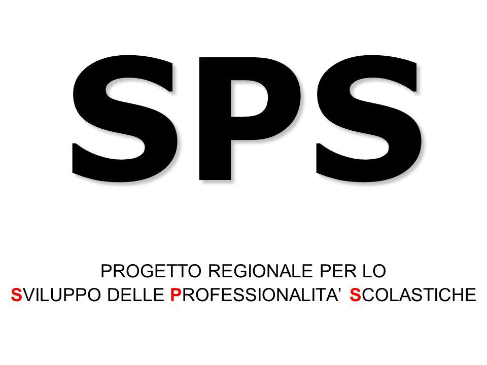 PROGETTO REGIONALE PER LO SVILUPPO DELLE PROFESSIONALITA' SCOLASTICHE