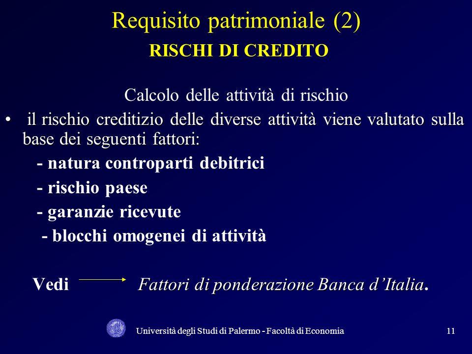 Requisito patrimoniale (2) RISCHI DI CREDITO
