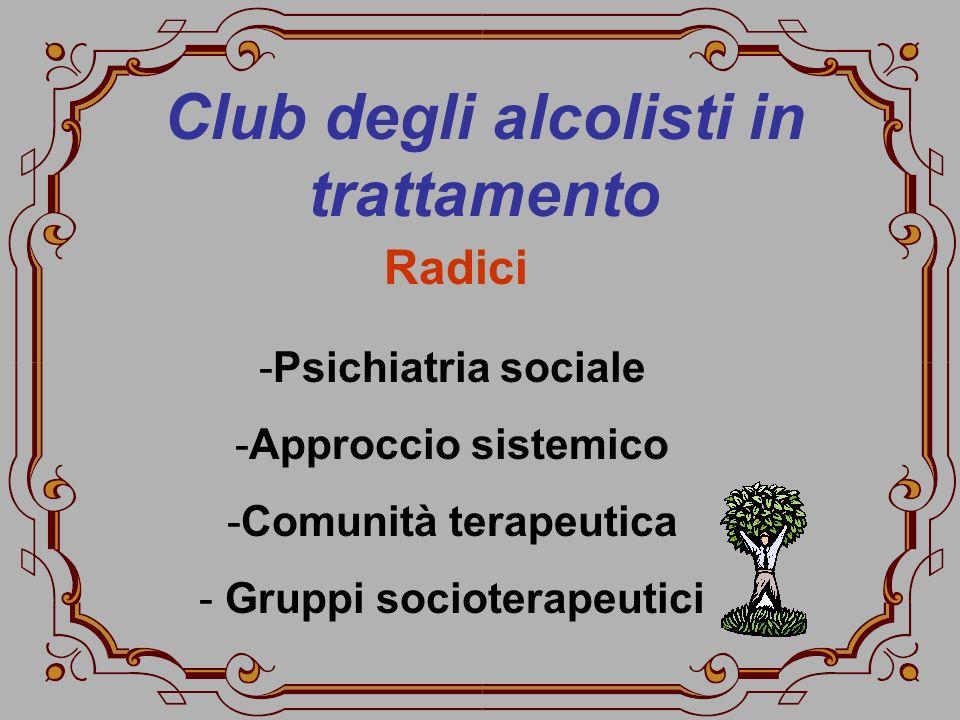 Club degli alcolisti in trattamento Gruppi socioterapeutici