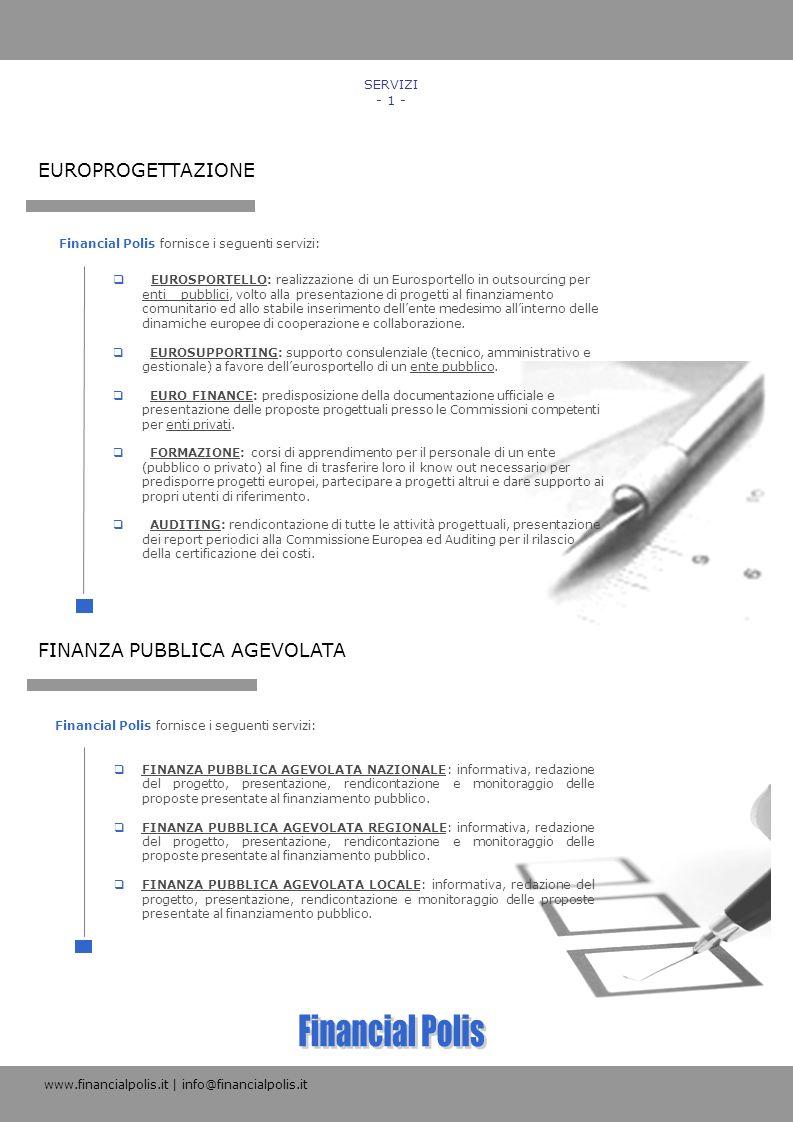 Financial Polis EUROPROGETTAZIONE FINANZA PUBBLICA AGEVOLATA SERVIZI