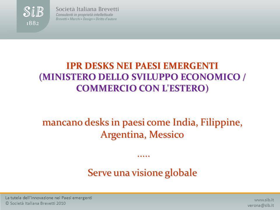mancano desks in paesi come India, Filippine, Argentina, Messico