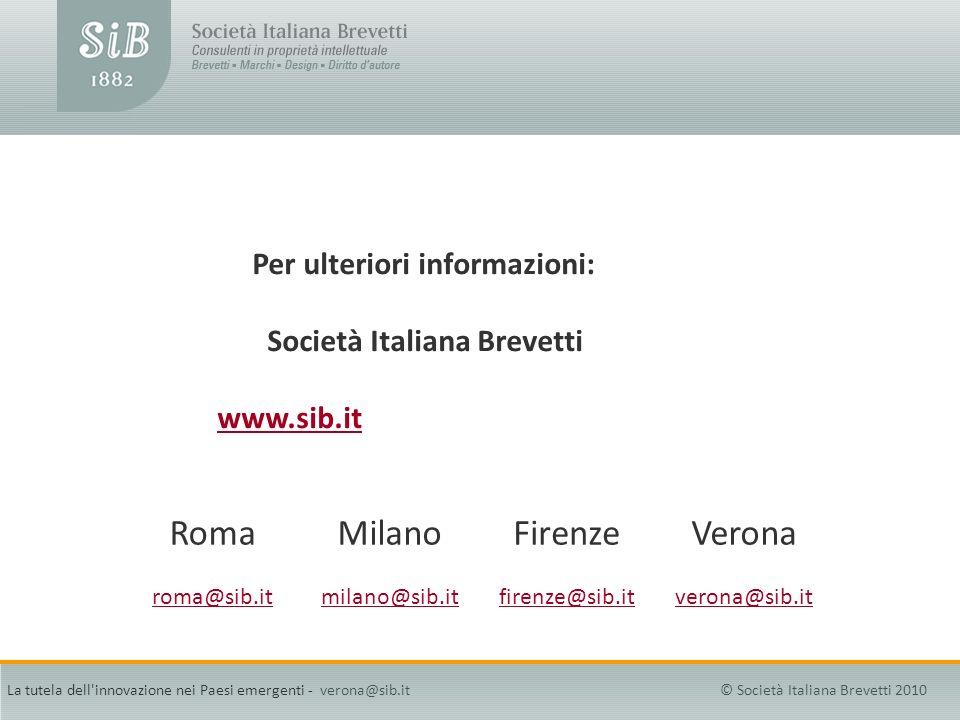 Roma Milano Firenze Verona Per ulteriori informazioni: