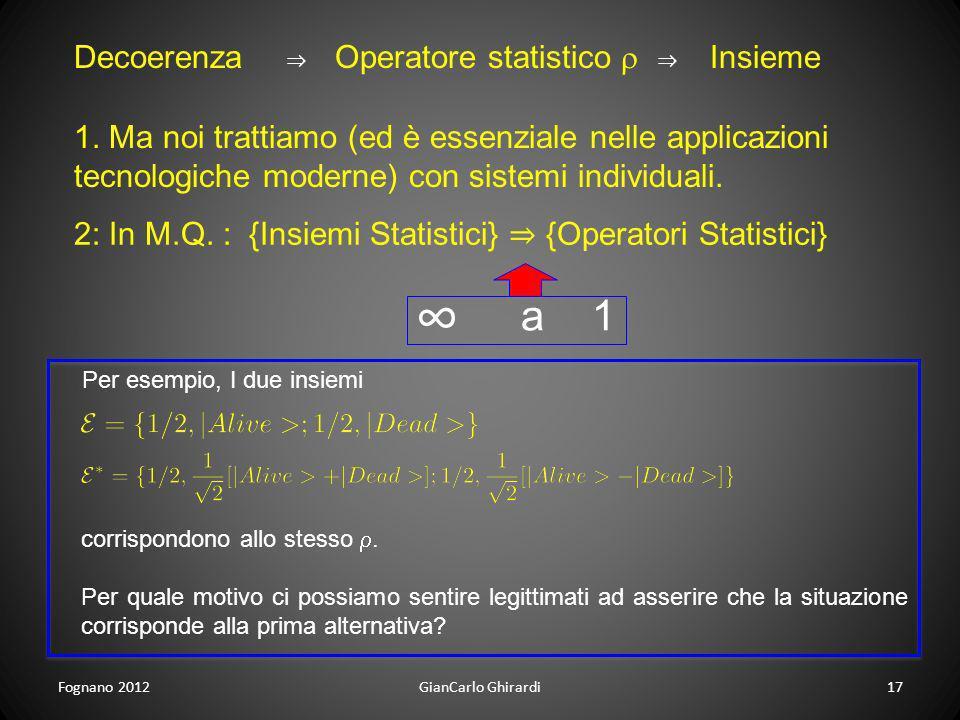 ∞ a 1 Decoerenza Operatore statistico r Insieme
