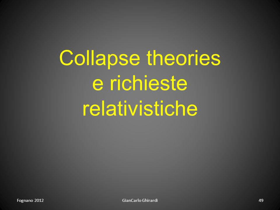 Collapse theories e richieste relativistiche