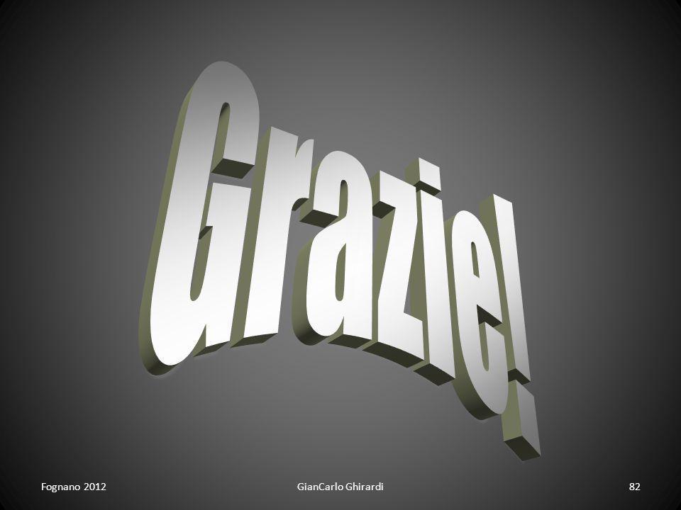 Grazie! Fognano 2012 GianCarlo Ghirardi