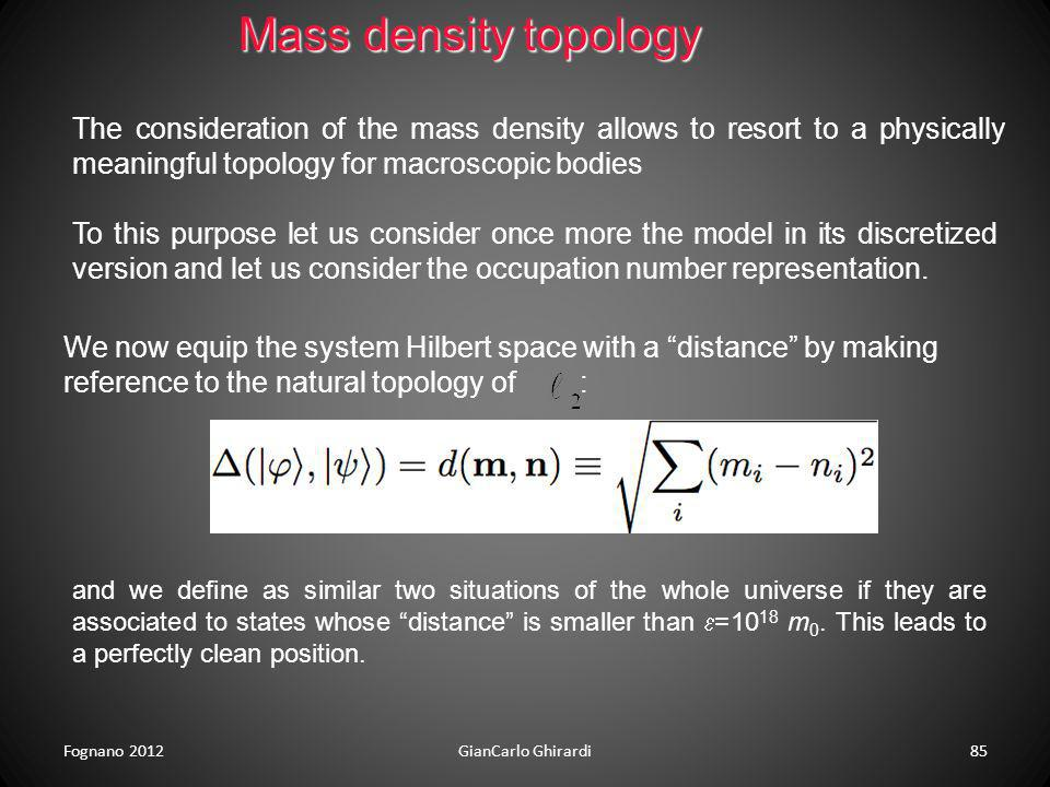 Mass density topologyThe consideration of the mass density allows to resort to a physically meaningful topology for macroscopic bodies.
