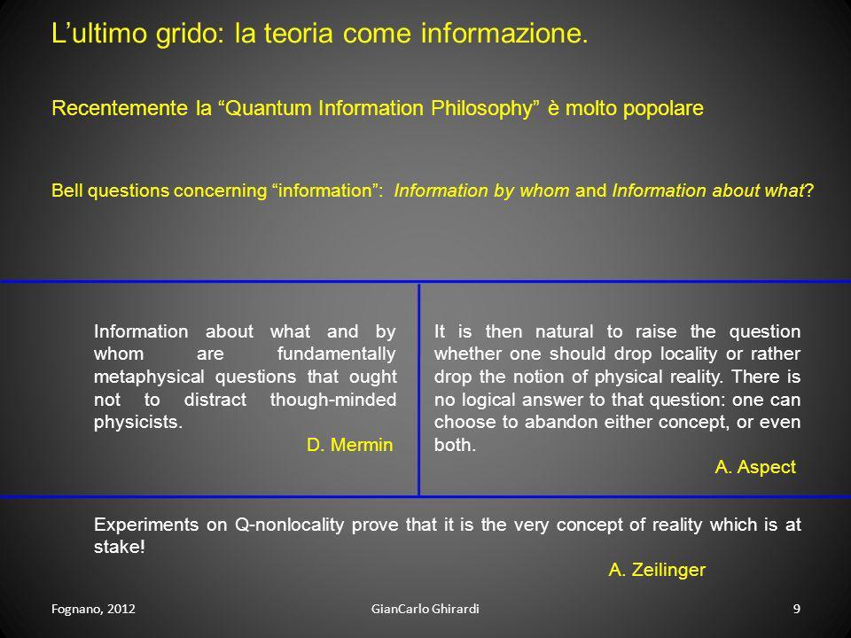 L'ultimo grido: la teoria come informazione.