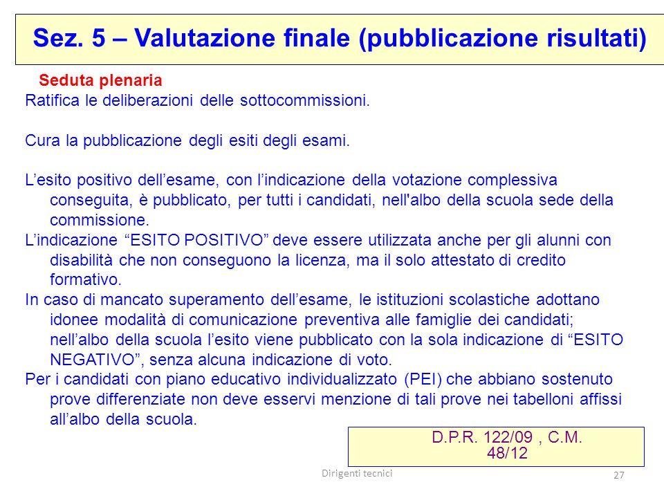 Sez. 5 – Valutazione finale (pubblicazione risultati)