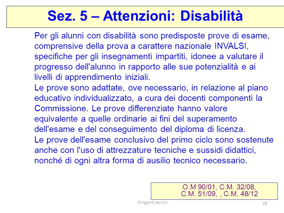 Sez. 5 – Attenzioni: Disabilità