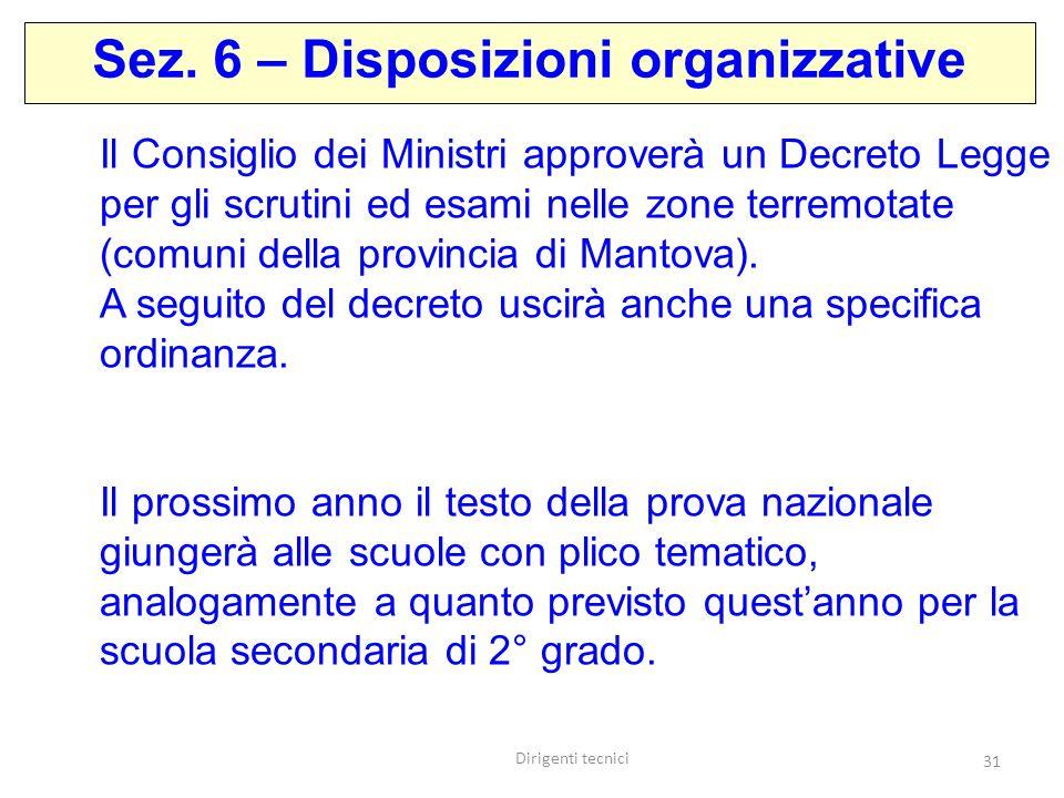 Sez. 6 – Disposizioni organizzative