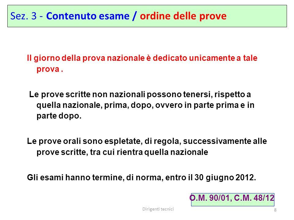 Sez. 3 - Contenuto esame / ordine delle prove