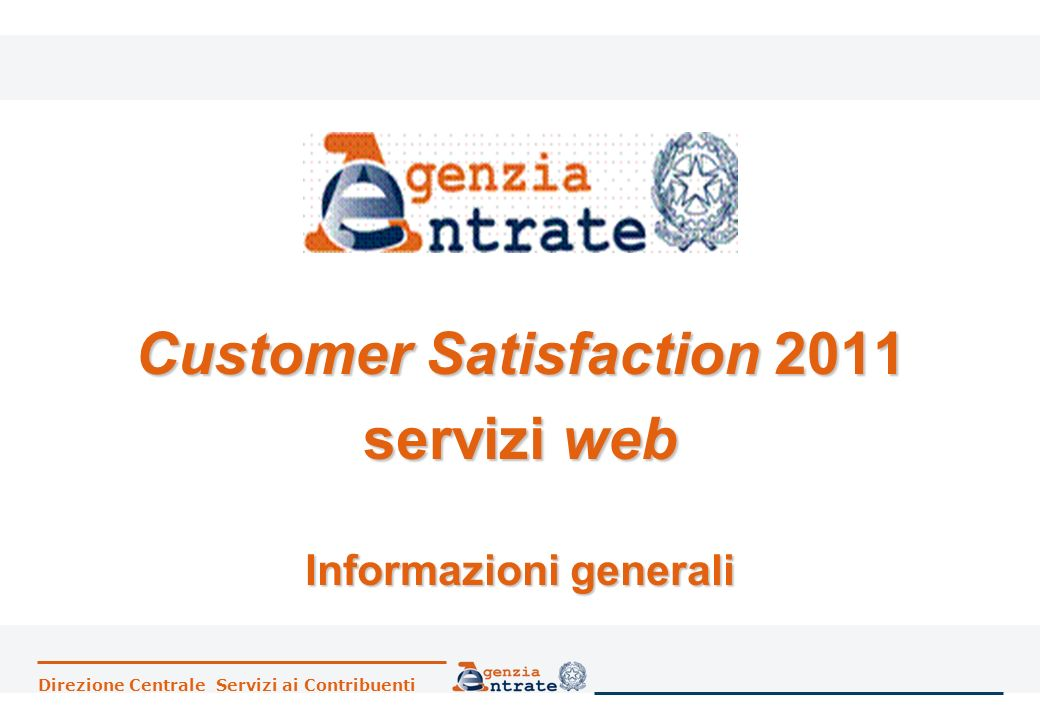 Customer Satisfaction 2011 servizi web Informazioni generali