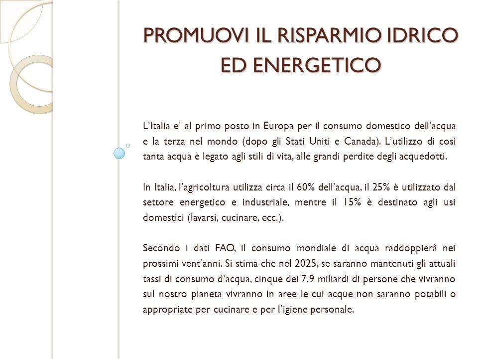PROMUOVI IL RISPARMIO IDRICO ED ENERGETICO