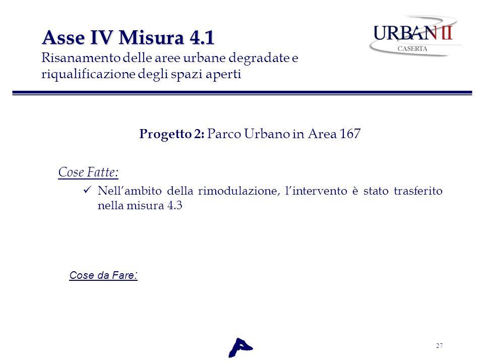 Progetto 2: Parco Urbano in Area 167