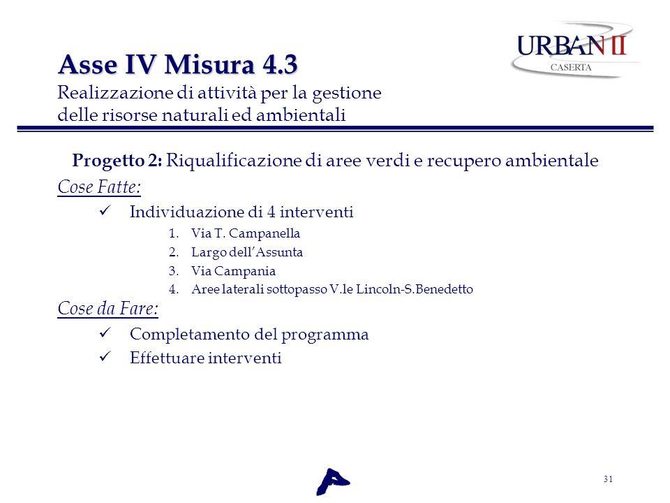 Progetto 2: Riqualificazione di aree verdi e recupero ambientale