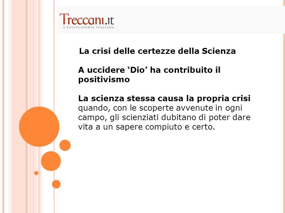 La crisi delle certezze della Scienza