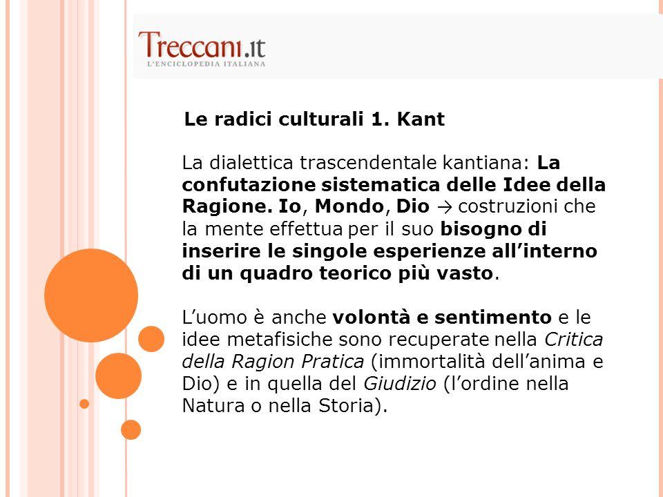 Le radici culturali 1. Kant