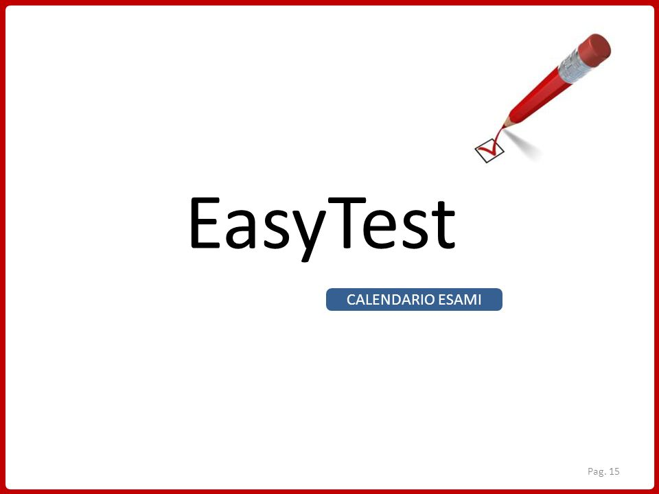EasyTest CALENDARIO ESAMI
