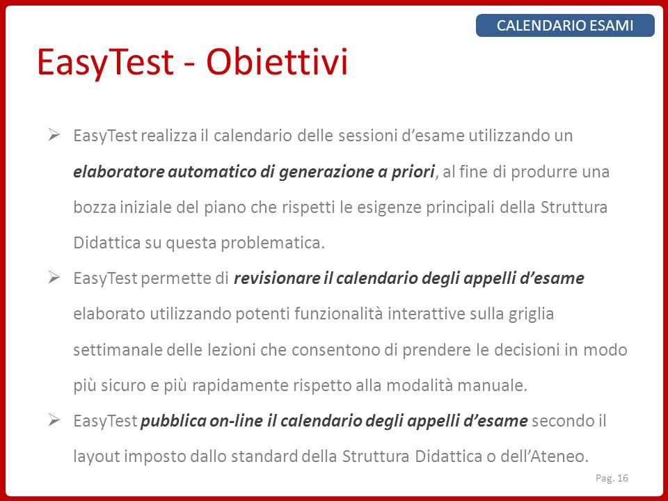 CALENDARIO ESAMI EasyTest - Obiettivi.
