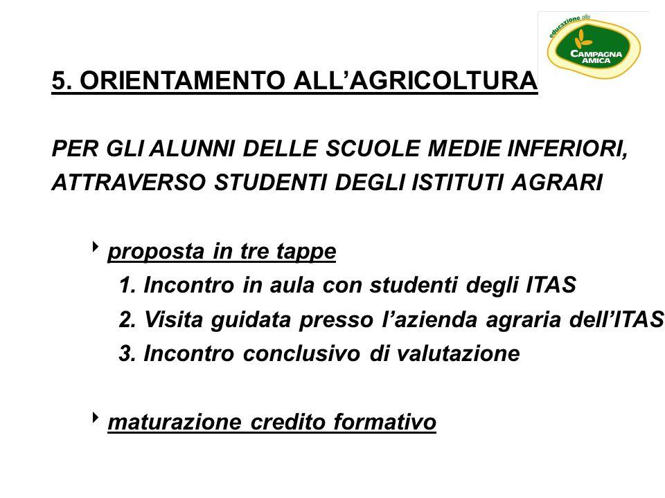 5. ORIENTAMENTO ALL'AGRICOLTURA