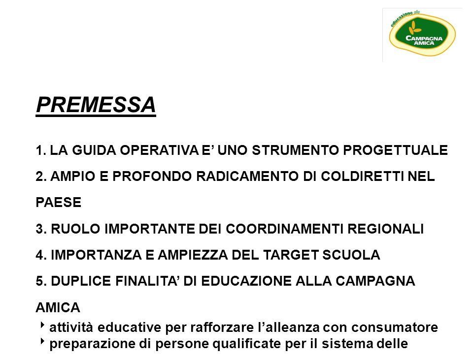 PREMESSA 2. AMPIO E PROFONDO RADICAMENTO DI COLDIRETTI NEL PAESE