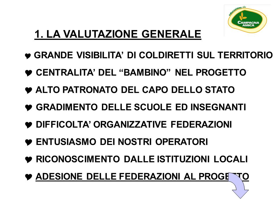 1. LA VALUTAZIONE GENERALE