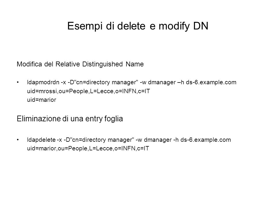 Esempi di delete e modify DN