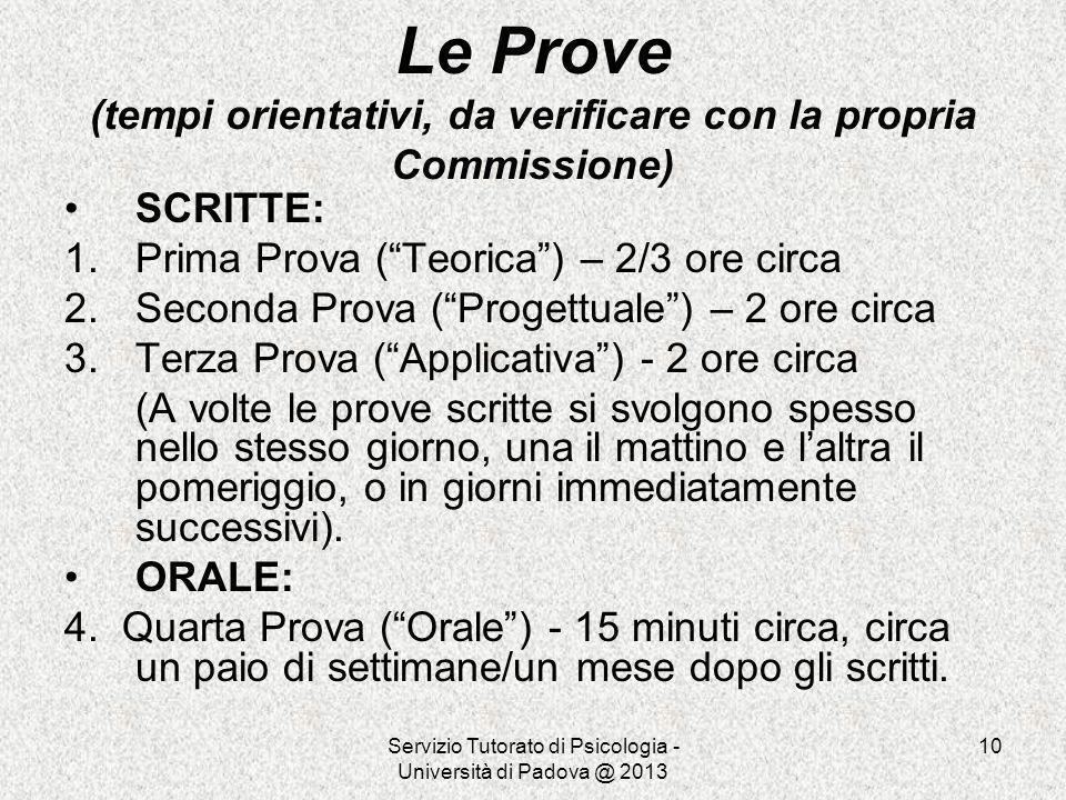 Le Prove (tempi orientativi, da verificare con la propria Commissione)