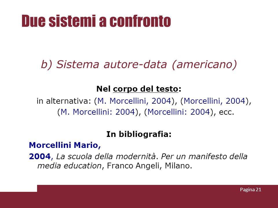 Due sistemi a confronto