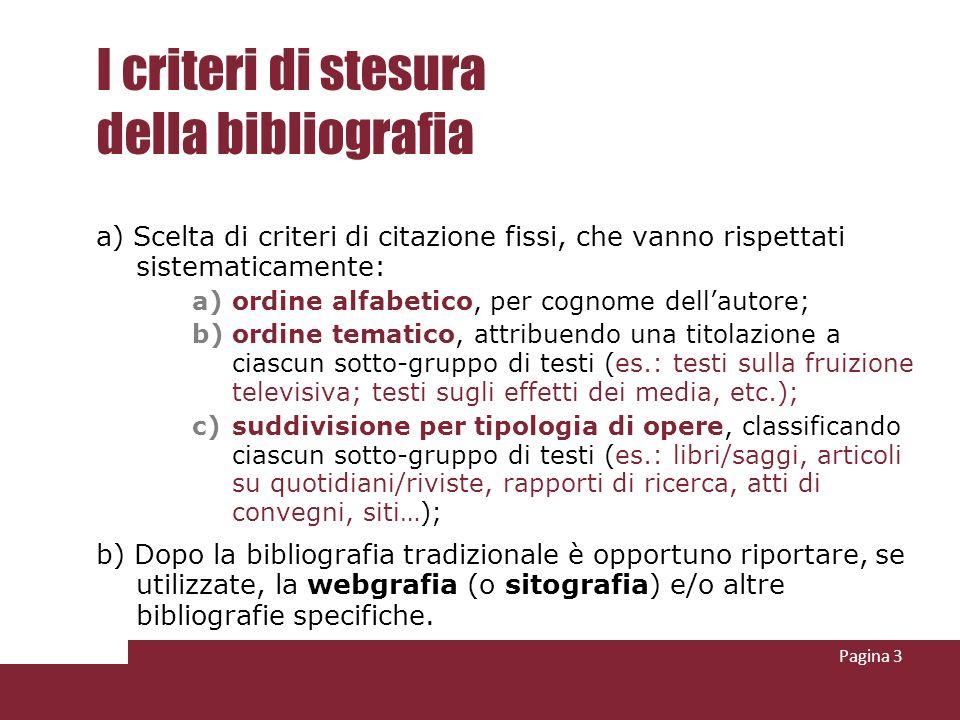 I criteri di stesura della bibliografia