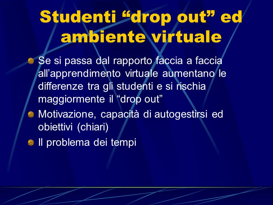 Studenti drop out ed ambiente virtuale