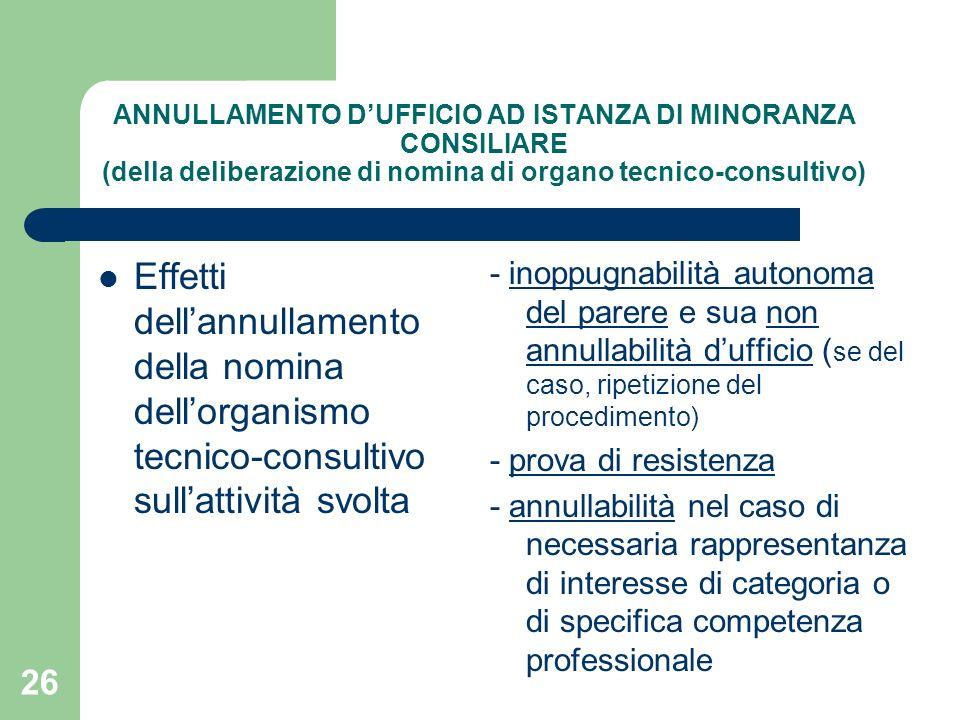ANNULLAMENTO D'UFFICIO AD ISTANZA DI MINORANZA CONSILIARE (della deliberazione di nomina di organo tecnico-consultivo)