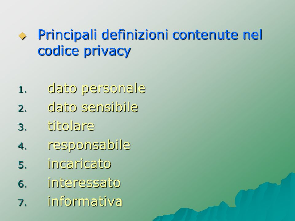 Principali definizioni contenute nel codice privacy