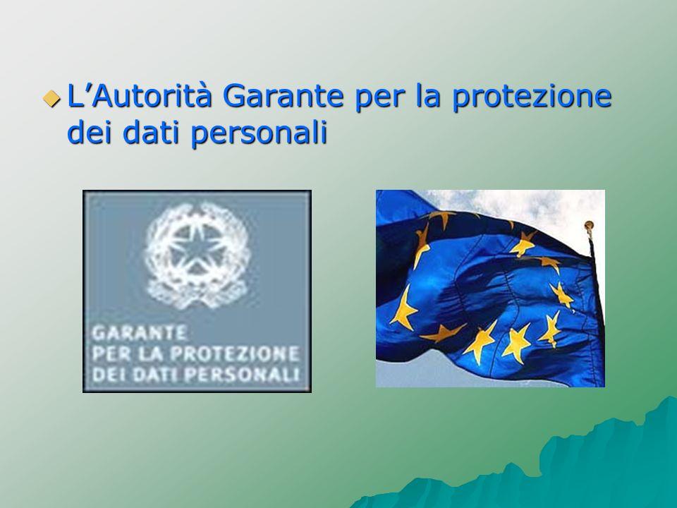 L'Autorità Garante per la protezione dei dati personali