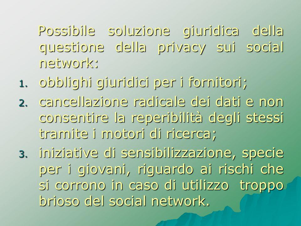 Possibile soluzione giuridica della questione della privacy sui social network: