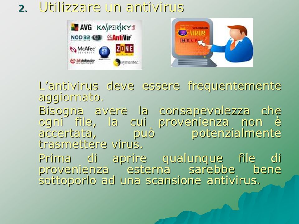 Utilizzare un antivirus