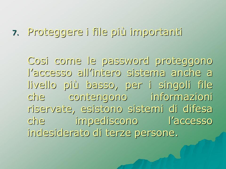 Proteggere i file più importanti