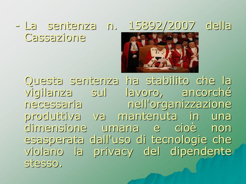 - La sentenza n. 15892/2007 della Cassazione