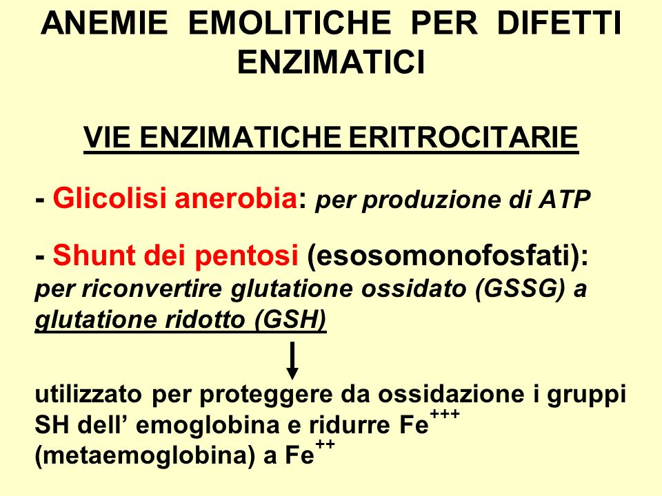 ANEMIE EMOLITICHE PER DIFETTI ENZIMATICI