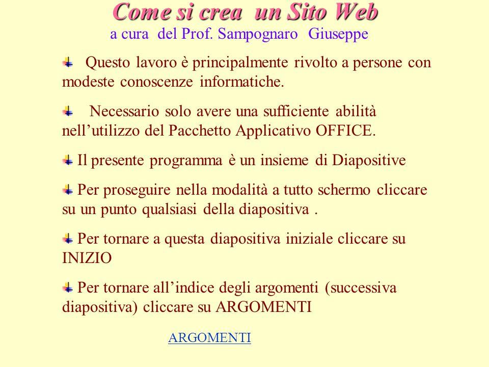 Come si crea un Sito Web a cura del Prof. Sampognaro Giuseppe