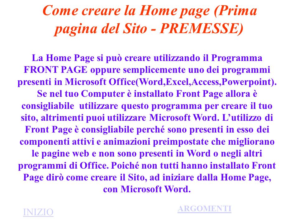 Come creare la Home page (Prima pagina del Sito - PREMESSE)