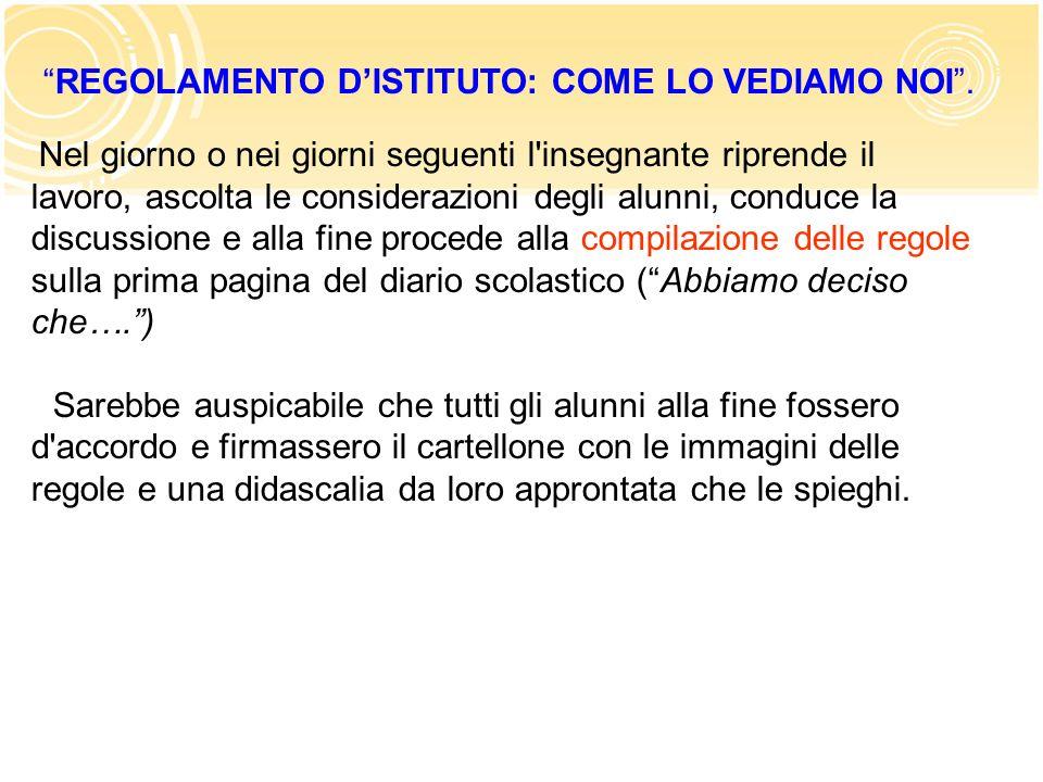 REGOLAMENTO D'ISTITUTO: COME LO VEDIAMO NOI .