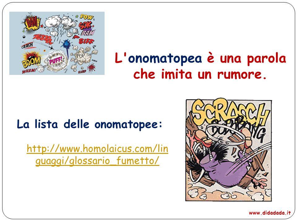 L onomatopea è una parola che imita un rumore.
