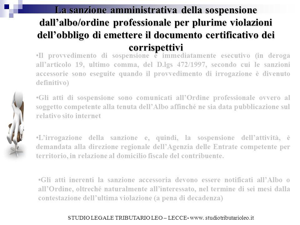 La sanzione amministrativa della sospensione dall'albo/ordine professionale per plurime violazioni dell'obbligo di emettere il documento certificativo dei corrispettivi