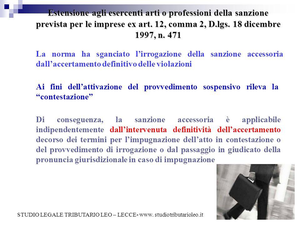Estensione agli esercenti arti o professioni della sanzione prevista per le imprese ex art. 12, comma 2, D.lgs. 18 dicembre 1997, n. 471