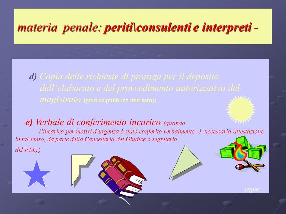 materia penale: periti\consulenti e interpreti -