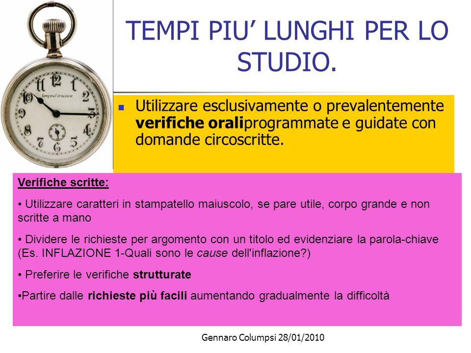 TEMPI PIU' LUNGHI PER LO STUDIO.
