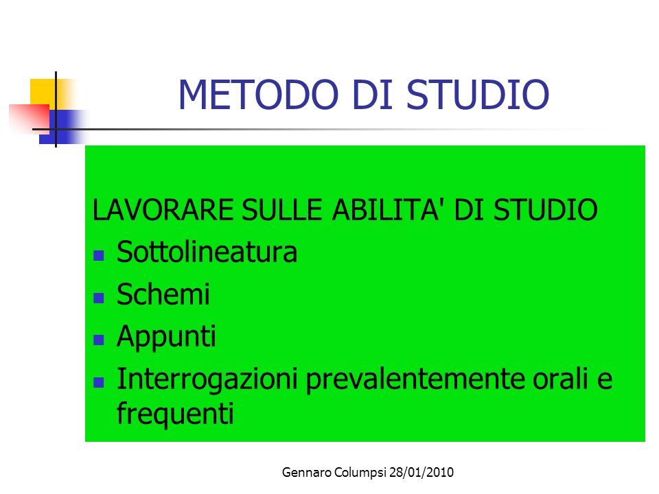 METODO DI STUDIO LAVORARE SULLE ABILITA DI STUDIO Sottolineatura