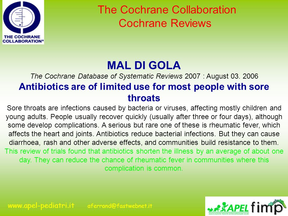 Antibiotics are of limited use for most people with sore throats
