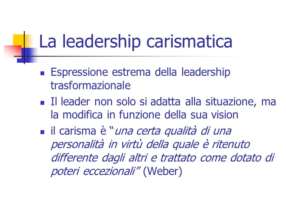 La leadership carismatica